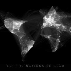 jon-huff-let-the-nations-be-glad-ep